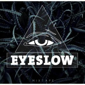 Eyeslow - Mixtape