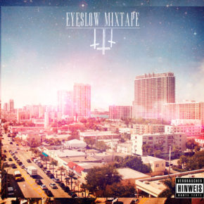 Eyeslow – Mixtape III