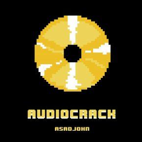 Asadjohn - Audiocrack EP