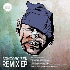 Bongobo Zen - Bongobo Zen Remix EP