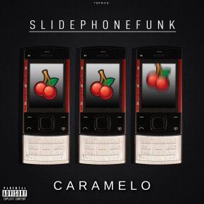Caramelo - Slidephonefunk