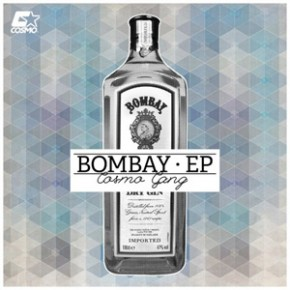 Cosmo Gang - Bombay EP