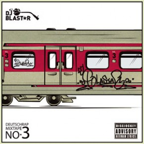 DJ Blastar – Deutschrap Mixtape No.3