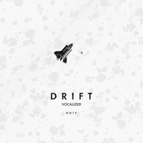 nnty - Drift - vocalized