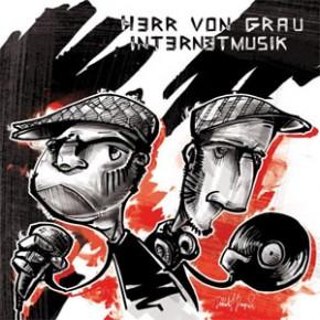 Herr von Grau - Internetmusik
