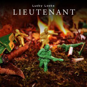 Lucky Looks - Lieutenant